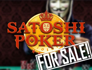 Satoshi Poker for Sale