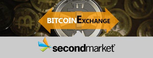 SecondMarket Bitcoin Exchange