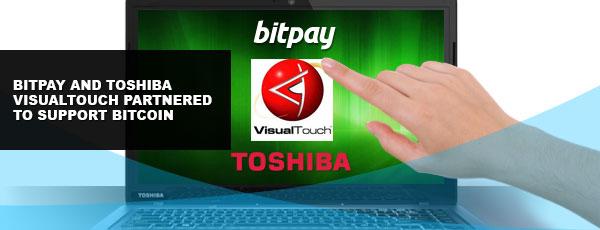 Toshiba VisualTouch Bitpay Bitcoin