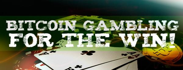 Bitcoin Gambling FTW