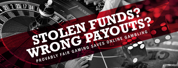 Provably Fair Gaming 101: Keeping Funds Secured From Cheaters