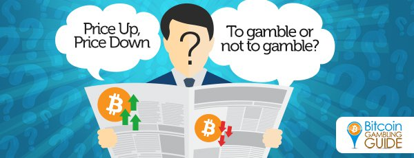 Bitcoin Price Gambling