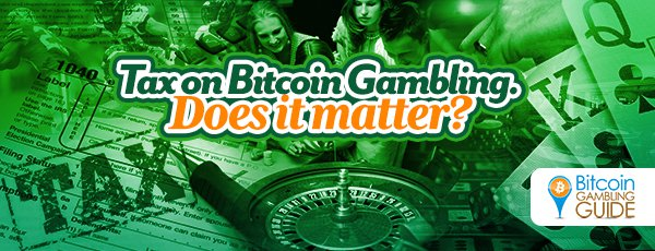 Bitcoin Gambling Tax