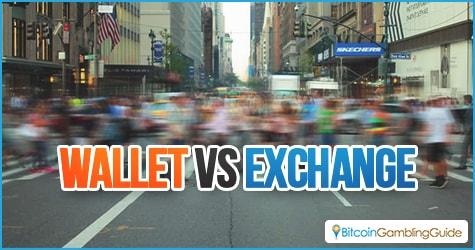 Wallet vs Exchange