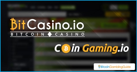 CoinGaming.io & BitCasino.io
