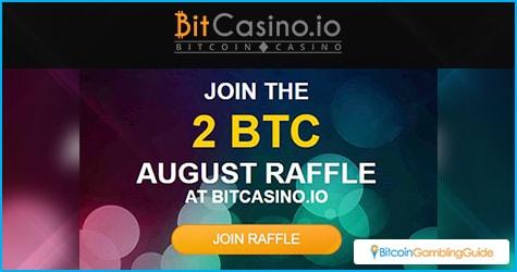 BitCasino.io 2 BTC August Raffle