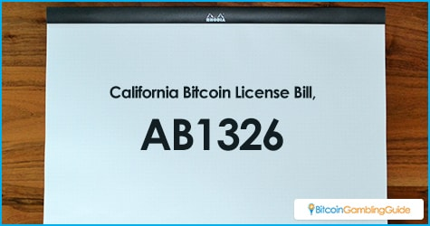 AB1326 or the California Bitcoin License Bill