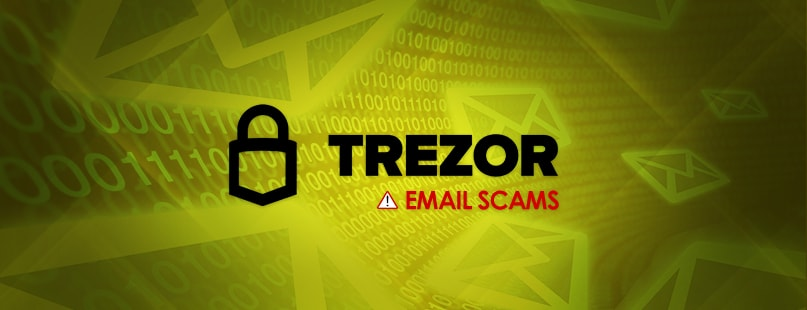 Scam Emails Use Trezor Brand To Phish Info