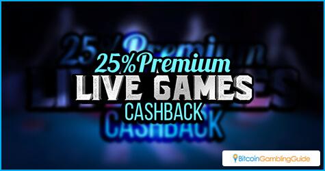 25% Premium Live Games Cashback