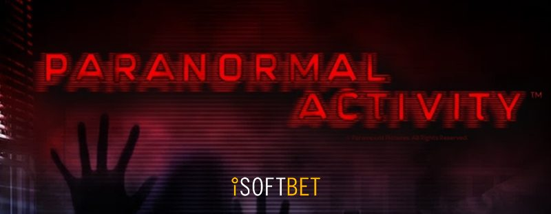 iSoftBet Adds New Branded Paranormal Activity Slot