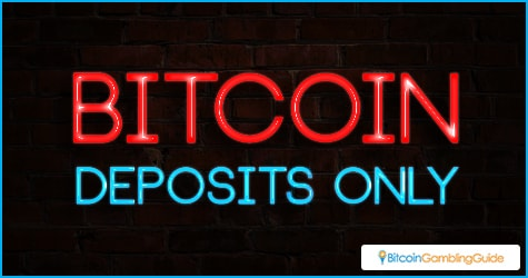 Bitcoin Deposits Only