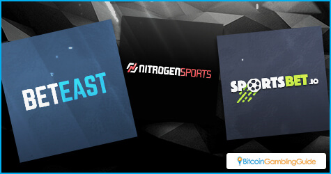 BetEast.eu, Nitrogen Sports, and SportsBet.io