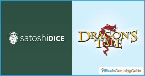 SatoshiDice and Dragon's Tale