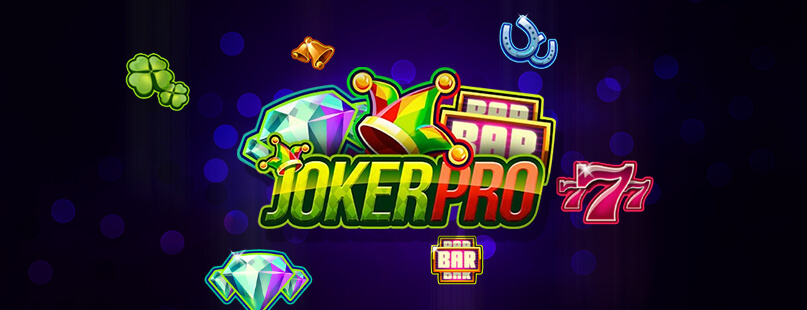5 Reasons to Play NetEnt's Joker Pro Slot
