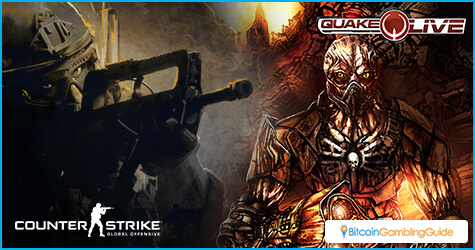 Counter-Strike: Global Offensive and Quake Live