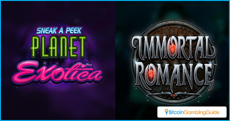 Planet Exotica slot and Immortal Romance slot
