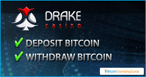 Drake Casino processes Bitcoin deposits and withdrawals