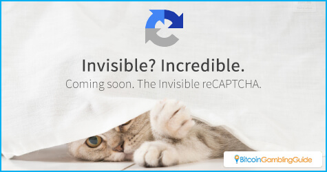 Invisible reCAPTCHA to be used in Bitcoin gambling