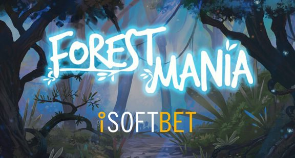 iSoftBet's Forest Mania Uses 2 Sets of 5 Reels